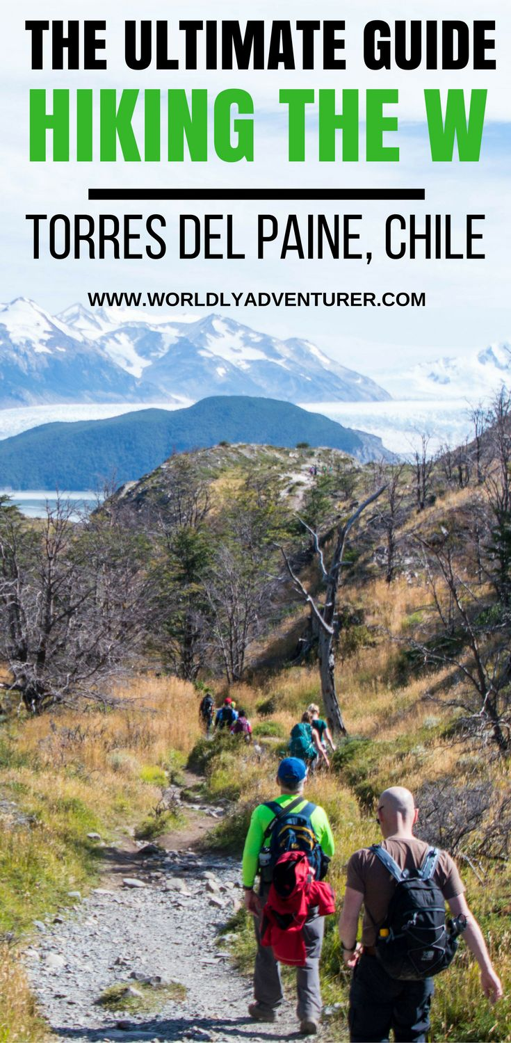 Torres del Paine Chile | Torres del Paine trekking | Torres del Paine W Trek | Tips & Hiking guide.