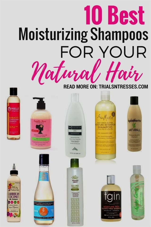 10 best moisturizing shampoos for your natural hair #NaturalCurlyHair