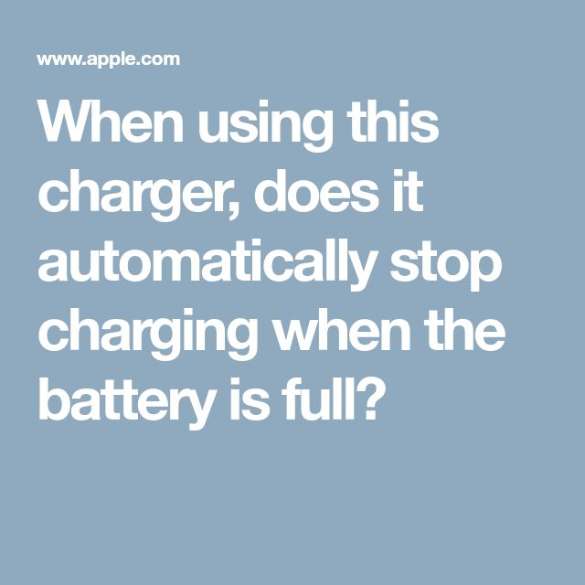 When using this charger, does it automatically stop charging when the battery is full?