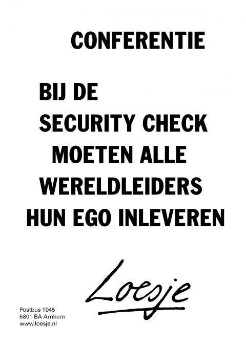 Conferentie bij de security check moeten alle wereldleiders hun ego inleveren