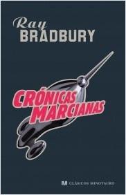 Cronicas Marcianas / Ray Bradbury
