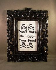 Do It Yourself Kit Don't Make Me Poison Your by katiekutthroat, $11.00 - This tickles me to death. Wouldn't it be great hanging in your kitchen? Directly over the stove. :)