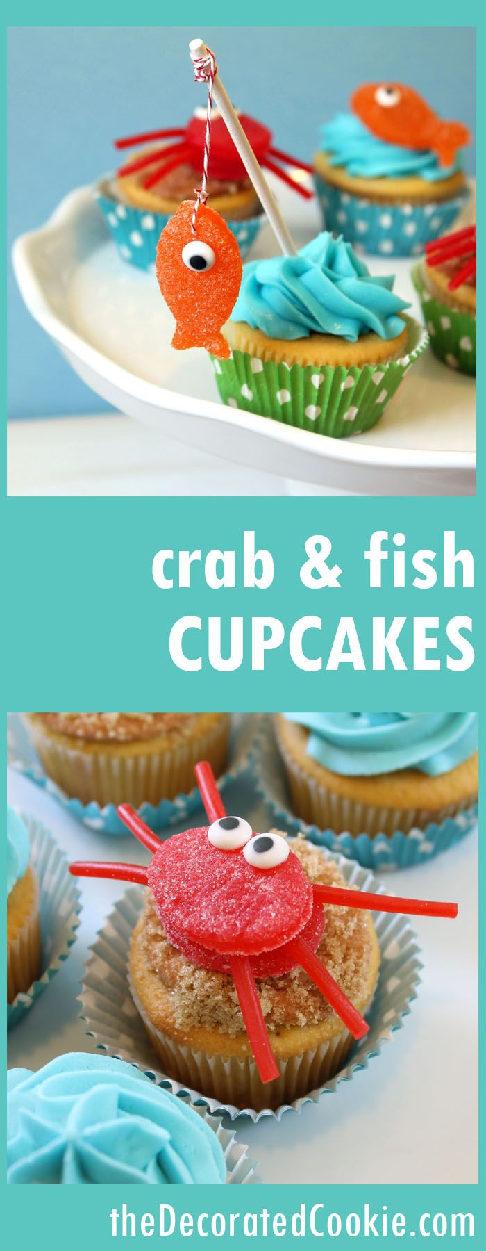 gone fishing cupcakes -- gumdrop crab and fish cupcakes