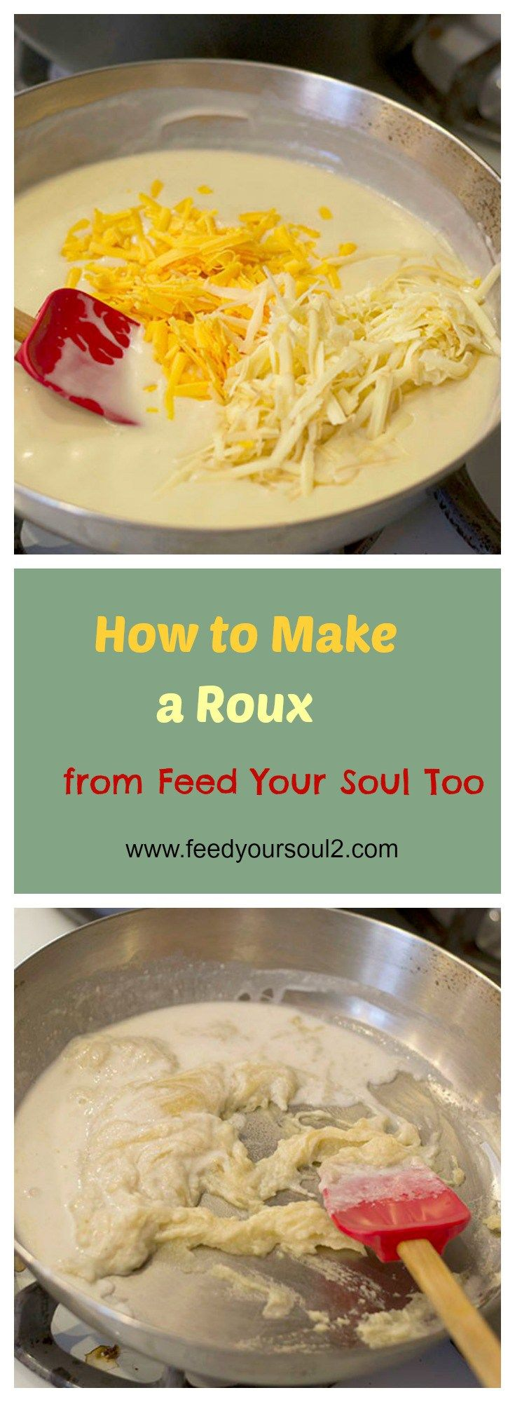 How to Make a Roux and Cheese Sauce from Feed Your Soul Too