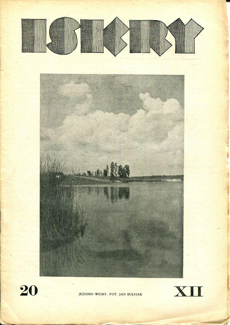 "Iskry No. 20, 19.05.1934, Y. XII Photograph on the cover by Jan Bułhak ""Jezioro Wigry"""