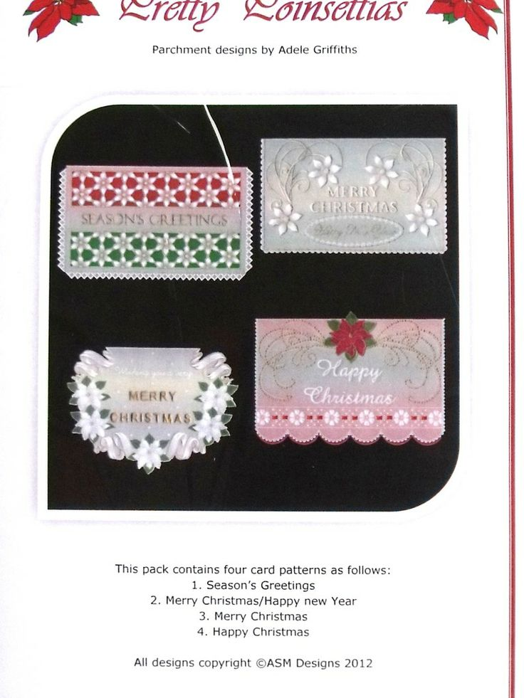PRETTY POINSETTIAS BY ADELE  Four beautiful cards suitable for the festive season featuring poinsettias.  The patterns come with full colour illustrations, full size patterns and clear working instruction.
