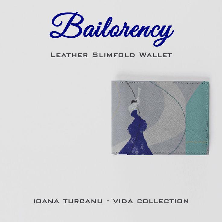 Bailorency - Leather Slimfold Wallet  Ioana TURCANU -VIDA collection