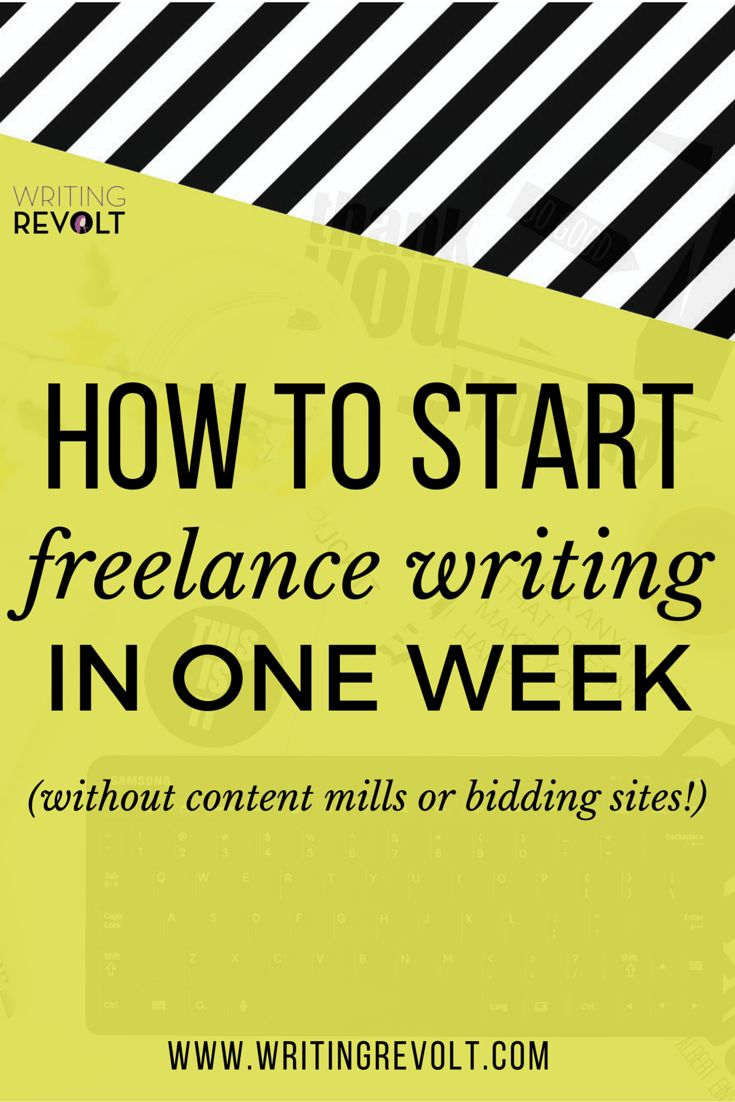 how to start freelance writing in one week without content mills business writingresume