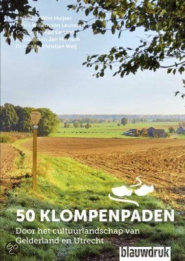#50klompenpaden; nieuwe verrassende #wandelroutes door heel Nederland