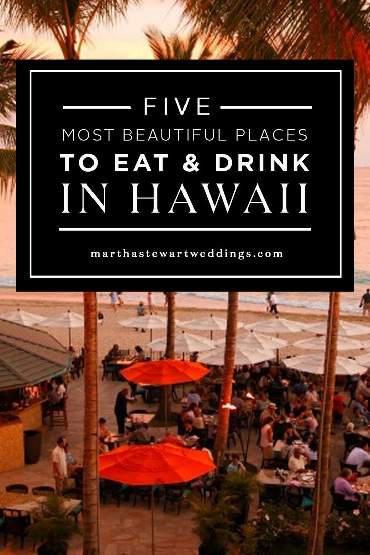 Beautiful Eat In Kitchens: Five Most Beautiful Places To Eat & Drink In Hawaii