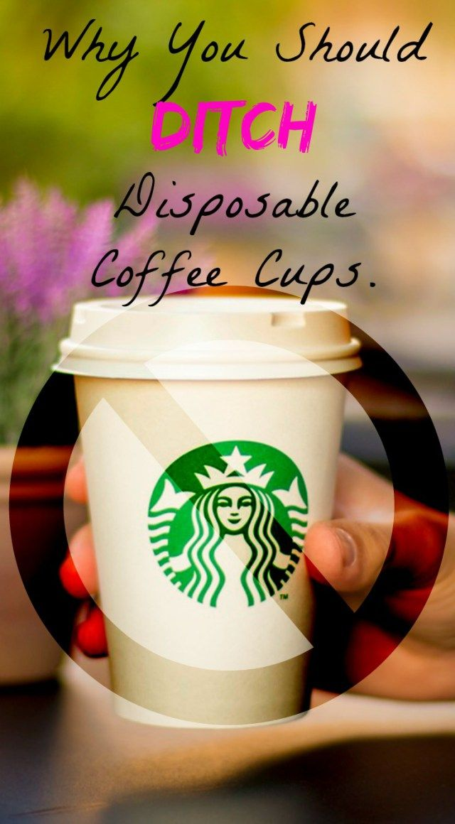 Why you should ditch disposable coffee cups. Thechicidentity.com