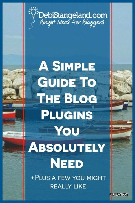 A Simple Guide To The Blog Plugins You Absolutely Need ★ To grow your site there are a few blog plugins you must have. And a few you might really like. This simple guide will help you know if you are on track. ★ Learn HOW To Blog ★