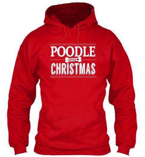 Poodle Lover Loves Christmas Red Sweatshirt  Poodle tshirt Poodle Hoodies