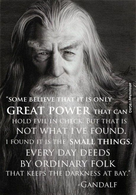 """Gandalf quote from """"An Unexpected Journey"""""""