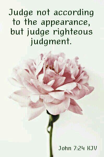 John 7:24 KJV