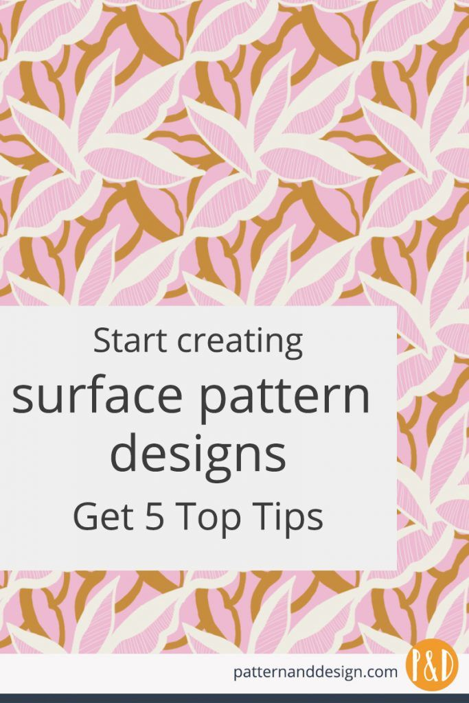 Surface Pattern Design 5 Tips To Get You Started Surface