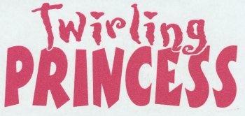 twirling princess
