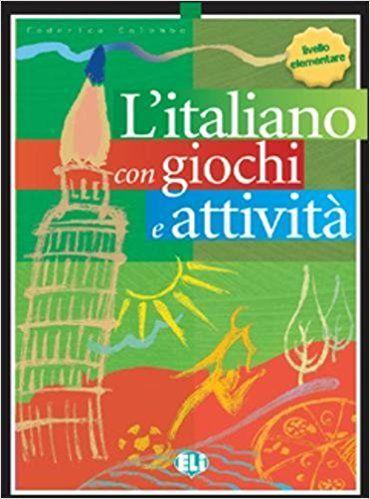 L'italiano... con giochi e attività. Per la Scuola elementare: 1: Amazon.it: Federica Colombo: Libri