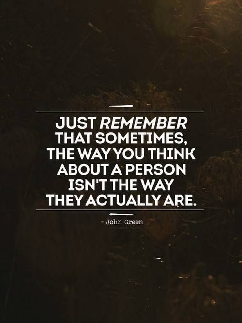 """So true. Sometimes the people who you think are """"mean"""" are really just genuine people who have been hurt in the past. And the """"nice"""" people aren't always 100% genuine."""
