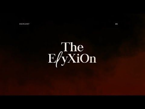 EXO PLANET #4 -The EℓyXiOn – Concert Teaser - YouTube