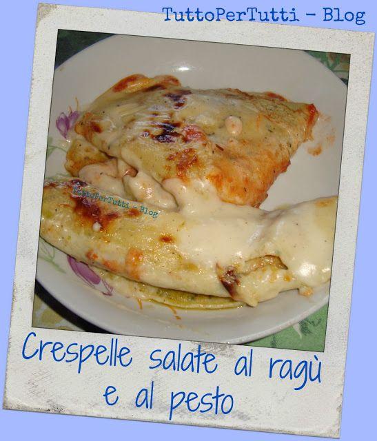 TuttoPerTutti: CRESPELLE AL RAGÙ E AL PESTO Un facile e delizioso suggerimento per il pranzo! Buona cucina! http://tucc-per-tucc.blogspot.it/2015/09/crespelle-al-ragu-e-al-pesto.html