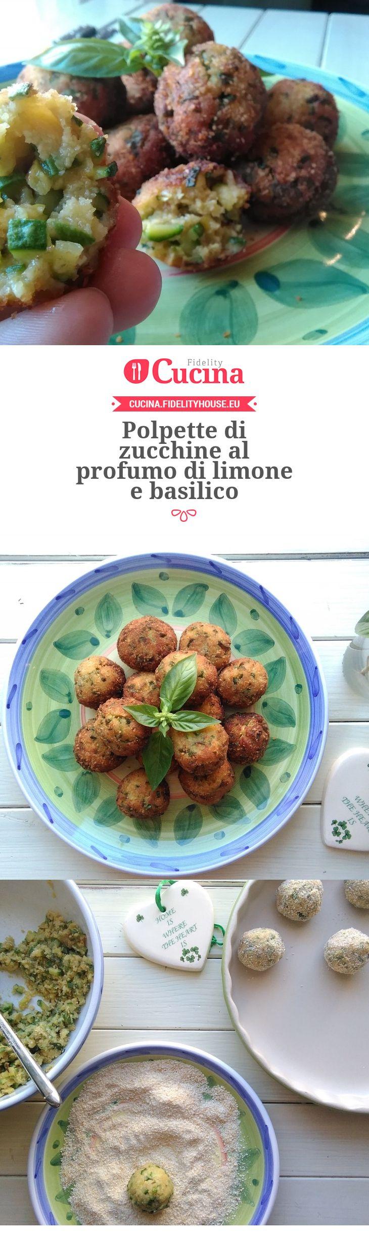 #Polpette di #zucchine al profumo di #limone e #basilico della nostra utente…