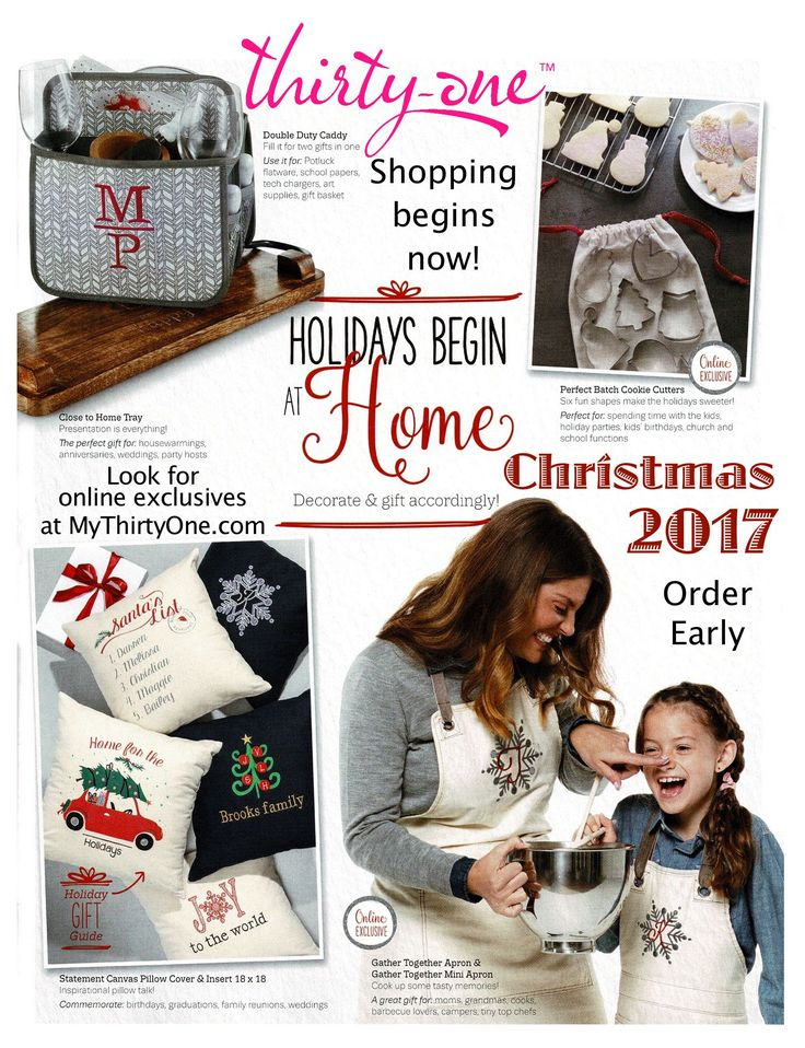 #31 - Holidays Begin at Home by creating, decorating and gifting accordingly. Thirty-One Gifts has everything you need for your Christmas gifting, all in one place. You will find items for the home, for your family and for yourself. Personalized pillows and wall statements are a favorite, as well as online exclusives like, personalized blankets, aprons and more. Check out all the great gift ideas at MyThirtyOne.com/PiaDavis or find your consultant in the upper right corner of the website.