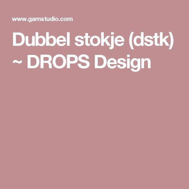 Dubbel stokje (dstk) ~ DROPS Design