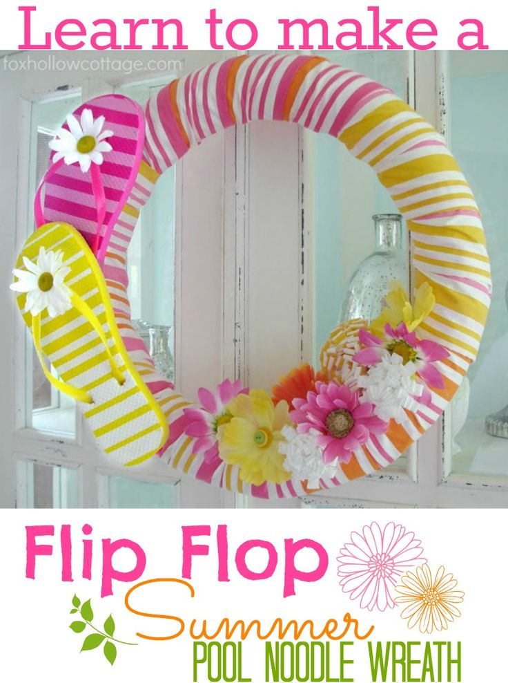 Flip Flop Pool Noodle Wreath Tutorial: A Cheap & Easy Dollar Tree Craft! #wreath #tutorial at www.foxhollowcottage.com