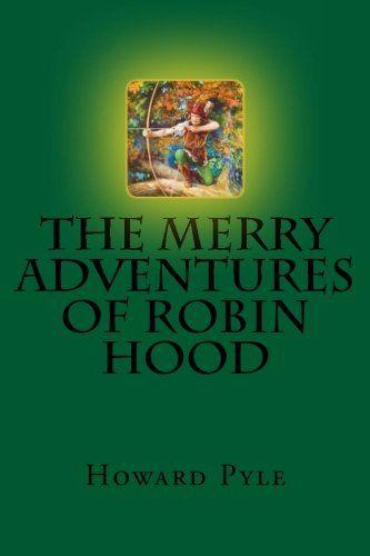 The Merry Adventures of Robin Hood by Howard Pyle http://www.amazon.com/dp/152348716X/ref=cm_sw_r_pi_dp_b5VNwb1373YEE