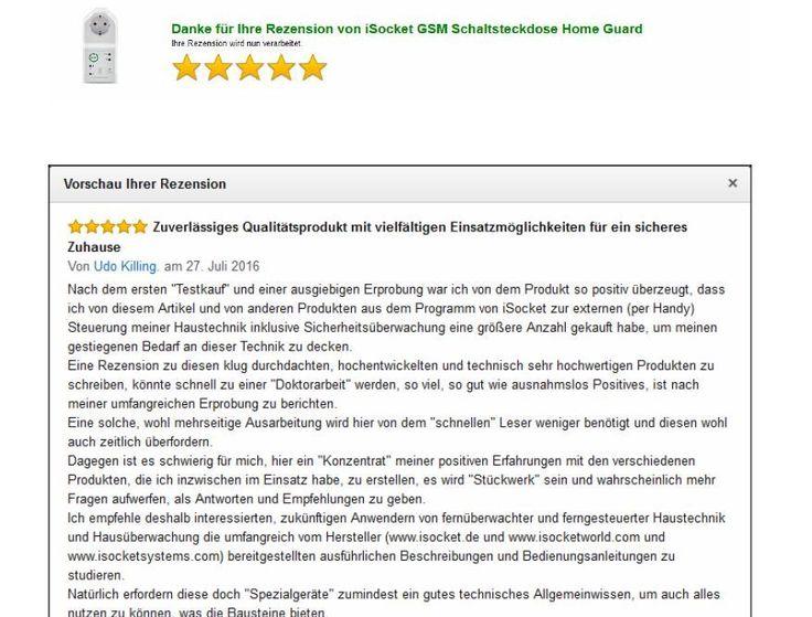 Qualitätsprodukt mit vielfältigen Einsatzmöglichkeiten für ein sicheres Zuhause.... NATÜRLICH kann ich diese Produkte zum Kauf empfehlen.  #iSocket #HomeGuard #SmartHaus #iSocket3G  https://www.amazon.de/gp/cdp/member-reviews/A13G77TV5RH568/ref=pdp_new_read_full_review_link?ie=UTF8&page=1&sort_by=MostRecentReview