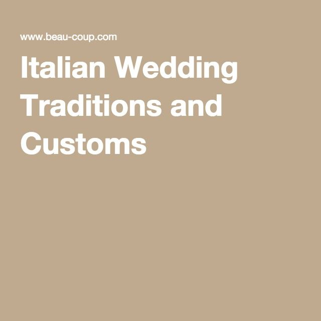 Italian Wedding Traditions and Customs