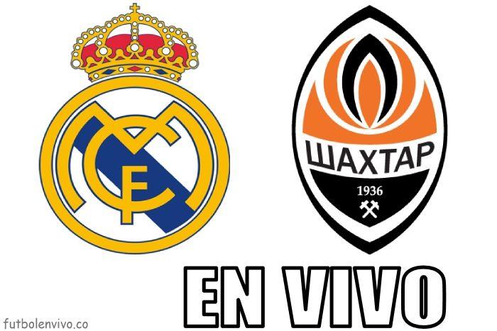 Real Madrid vs Shakhtar Donetsk en vivo