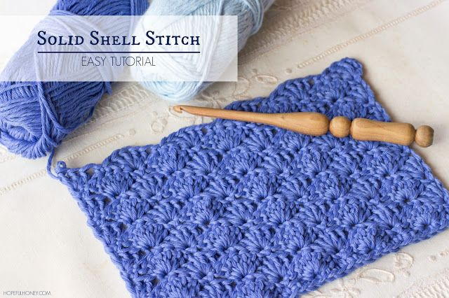 Hopeful Honey | Craft, Crochet, Create: How To: Crochet The Solid Shell Stitch - Easy Tuto...
