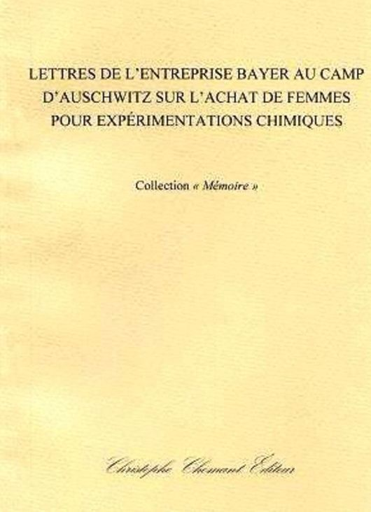 Όταν η Bayer αγόραζε «παρτίδες» γυναικών από το Άουσβιτς. Οι επιστολές που το αποδεικνύουν.
