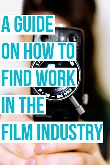 jobs in the film industry and how to find them. More useful information on how to find jobs in the film industry. read the guide for filmmakers case studies