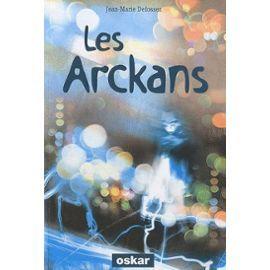 Les Arckans - Le Réveil Des Sombres de Jean-Marie Defossez