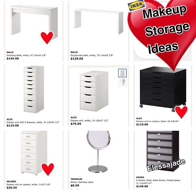 Here are some furniture pieces that can be purchased from IKEA that can be used for your makeup storage, depending on the look you are going for.  If you are interested in vanities, then a IKEA desk would be great.  If you are look for a drawer type of storage, then the Alex units work great!      #OrganizerLove ❤