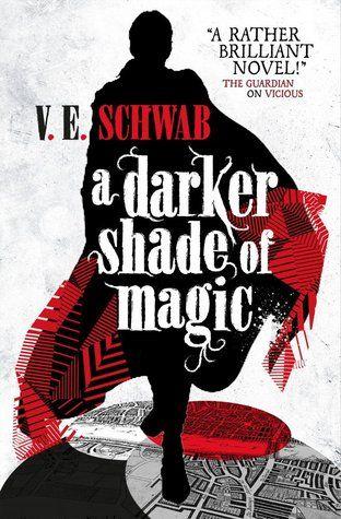 A Darker Shade of Magic by V.E. Schwab (5 stars)  #BookReview #YA #youngadult #fantasy