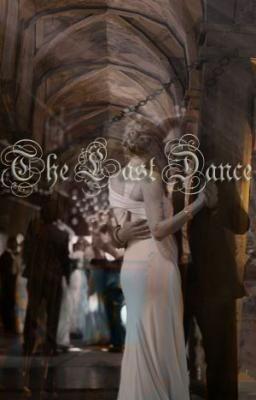 The Last Dance (1) - xoStardust #wattpad