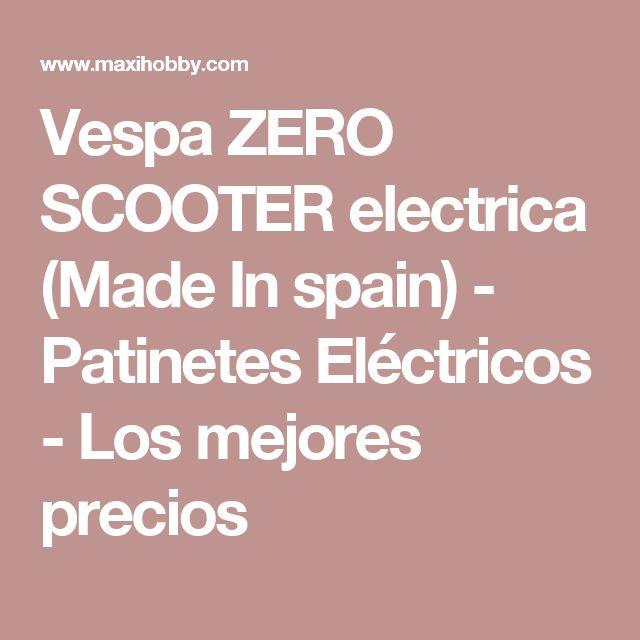 Vespa ZERO SCOOTER electrica (Made In spain) - Patinetes Eléctricos - Los mejores precios