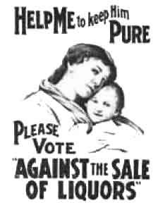 Source: Poster Origin: 1920's During the first world war every province banned the sale of liquor except Quebec. The Women's groups fought for prohibition. They thought grains should be for food for soldiers and not for alcohol. Prohibition banned production, import and transportation of liquor. During the 1920's prohibition became outlawed in every province except for PEI