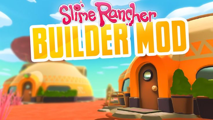 NEW BUILDER MOD in Slime Rancher - Building a New Map! - Slime Rancher M...