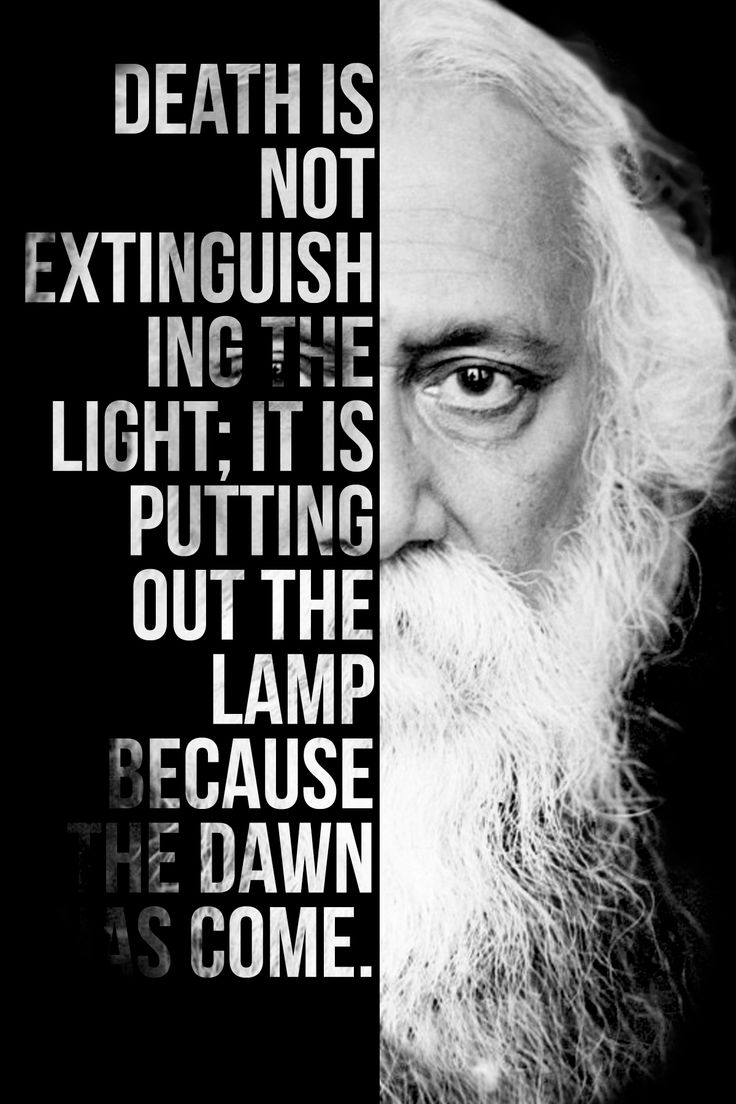 17 best ideas about rabindranath tagore poem quotes death is not extinguishing the light it is only putting out