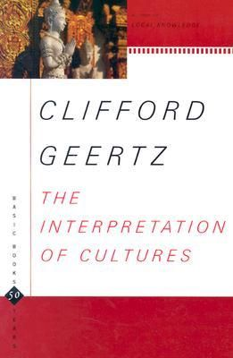 The Interpretation of Cultures, by Clifford Geertz.