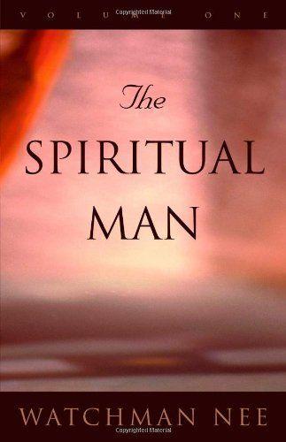 The Spiritual Man 3 Volume Set Author Watchman Nee