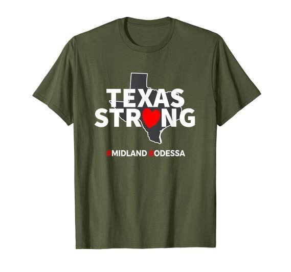 Amazon Com Midland Odessa West Texas Strong Women Men T Shirt Clothing Midland Odessa Midlandstrong Odesssastrong Tex Mens Tshirts Texas Strong Shirts