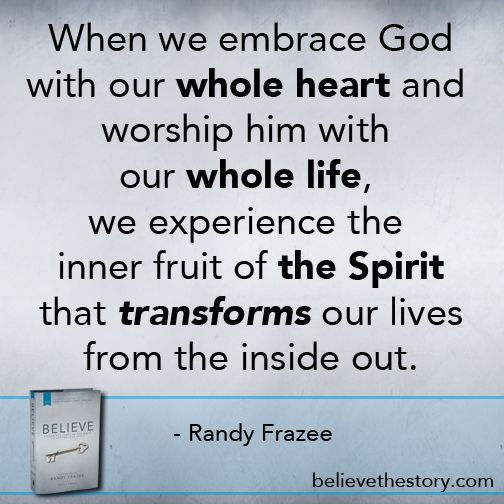 Embrace God with your whole heart and whole life!