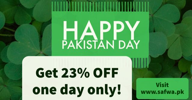 Happy Pakistan Day — Happy Pakistan Day!  Get 23% discount for one day only.  Visit https://safwa.pk/collections/safwa-pakistan-day-sale For any questions please email us or send us message on Facebook or WhatsApp on 03229793540 or 03228434840.