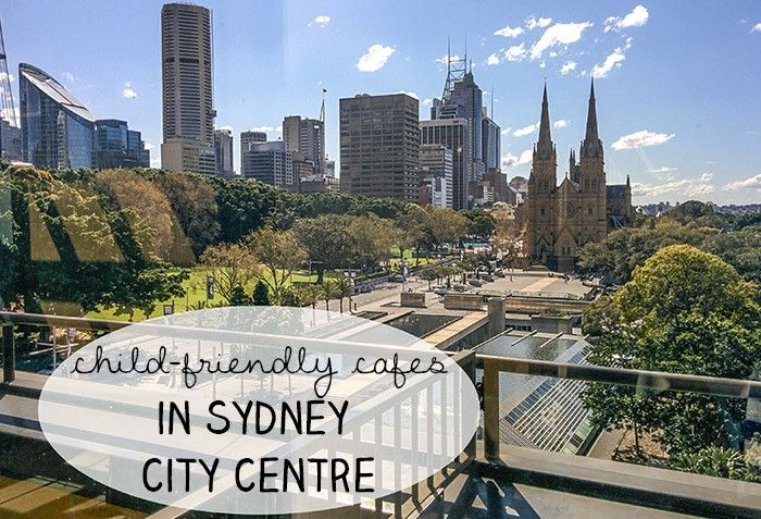 Kid-Friendly Cafes in Sydney City Centre Hello Sydney Kids